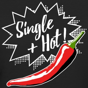 Single And Hot - White Edition T-Shirts - Frauen Bio-T-Shirt