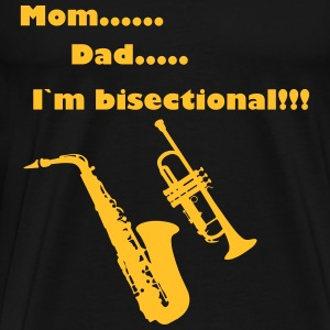 mom, dad, I`m bisectional!!! T-shirts - Herre premium T-shirt