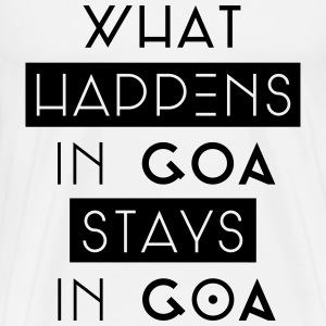 what happens in goa stays in goa T-Shirts - Männer Premium T-Shirt