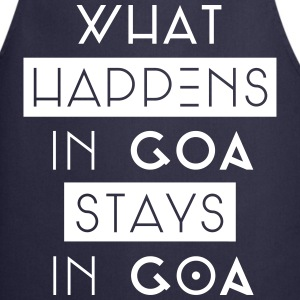 what happens in goa stays in goa Schürzen - Kochschürze