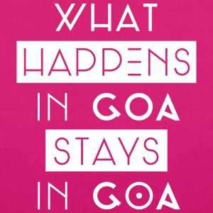 what happens in goa stays in goa Taschen & Rucksäcke - Bio-Stoffbeutel