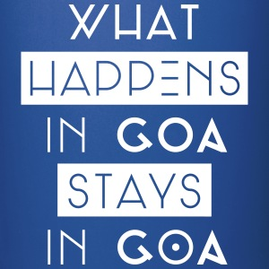 what happens in goa stays in goa Tassen & Zubehör - Tasse einfarbig