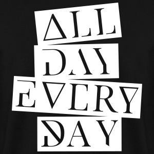 all day every day Pullover & Hoodies - Männer Pullover