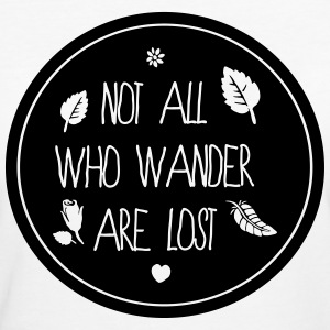 not all who wander are lost T-Shirts - Frauen Bio-T-Shirt