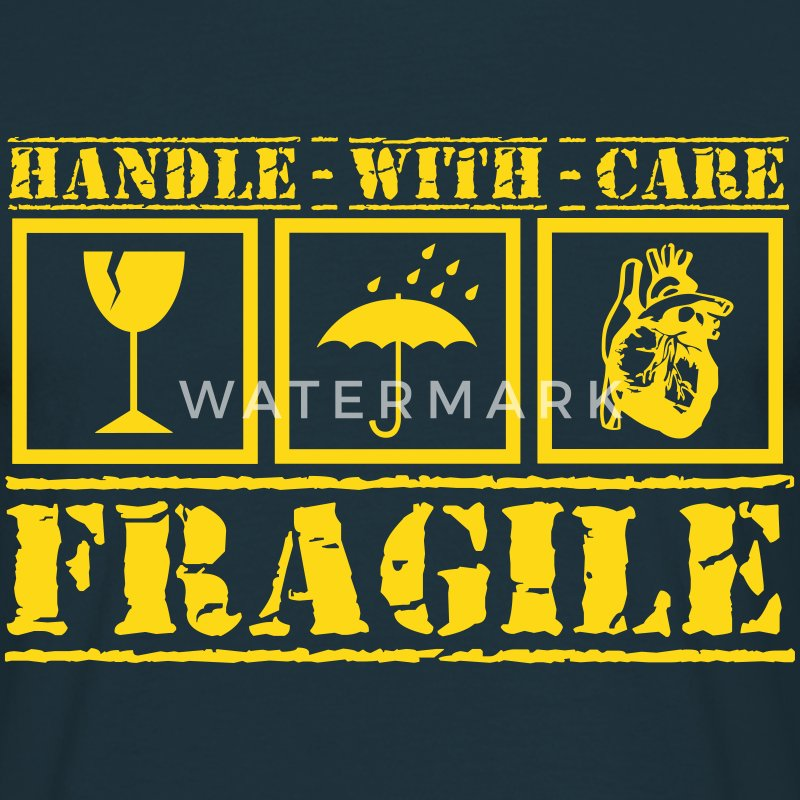 Fragile - handle with care T-Shirts - Männer T-Shirt
