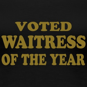 Voted waitress of the year Camisetas - Camiseta premium mujer