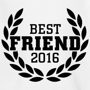 Best Friend 2016 Shirts - Teenage T-shirt