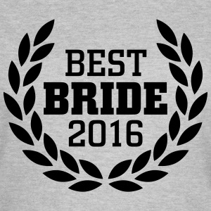 Best Bride 2016 T-shirts - T-shirt dam