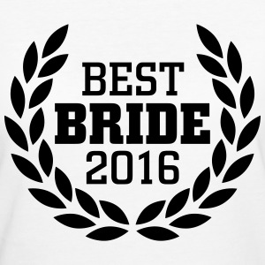 Best Bride 2016 T-Shirts - Women's Organic T-shirt