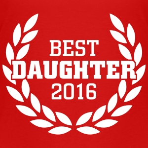 Best Daughter 2016 Shirts - Teenager Premium T-shirt