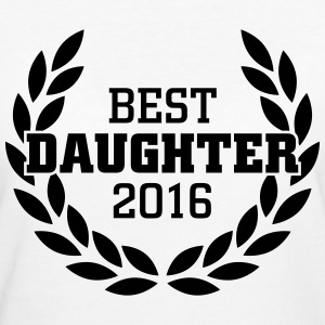 Best Daughter 2016 Camisetas - Camiseta ecológica mujer