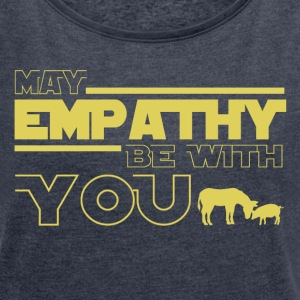 may empathy be with you - Maglietta da donna con risvolti