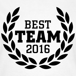 Best Team 2016 T-shirts - Vrouwen T-shirt