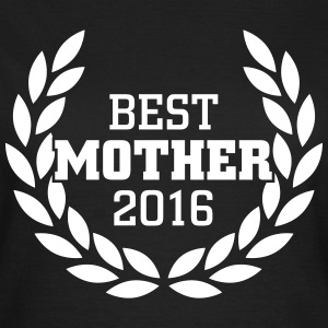 Best Mother 2016 T-shirts - Dame-T-shirt