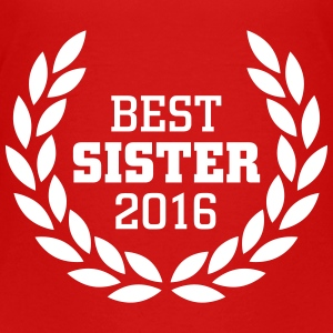 Best Sister 2016 Shirts - Teenager Premium T-shirt