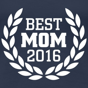 Best Mom 2016 T-shirts - Vrouwen Premium T-shirt