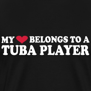 MY HEART BELONGS TO A TUBA PLAYER T-shirts - Herre premium T-shirt