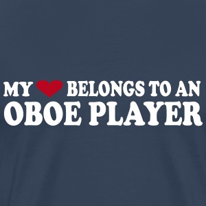MY HEART BELONGS TO AN OBOE PLAYER T-Shirts - Männer Premium T-Shirt