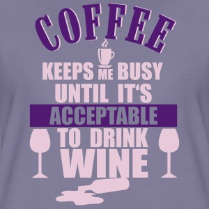 Coffee - Wine T-Shirts - Women's Premium T-Shirt