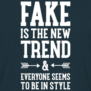 Fake Is The New Trend Tee shirts - T-shirt Homme