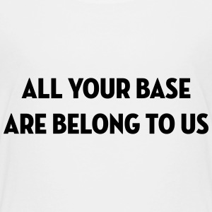 All Your Base Are Belong to Us / Geek / Gaming Skjorter - Premium T-skjorte for barn