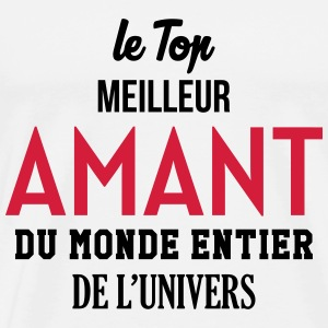Amant / Maîtresse / Sexy / Sexe / Drague / Mariage Tee shirts - T-shirt Premium Homme