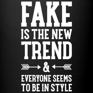 Fake Is The New Trend Tassen & Zubehör - Tasse einfarbig