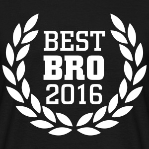 Best Bro 2016 T-Shirts - Men's T-Shirt