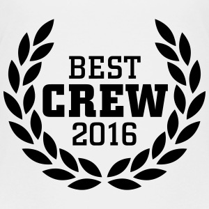 Best Crew 2016 Shirts - Teenager Premium T-shirt