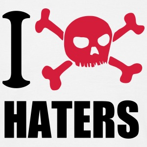 I hate haters / ich hasse Hasser T-Shirts - Männer T-Shirt