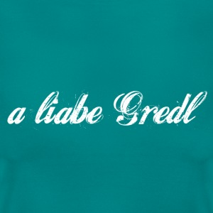 a liabe Gredl T-Shirts - Frauen T-Shirt