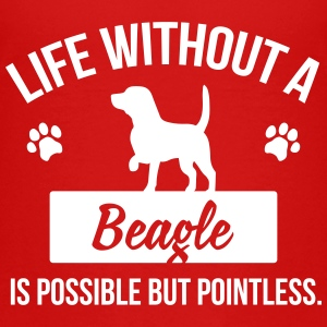 Dog shirt: Life without a Beagle is pointless T-shirts - Premium-T-shirt tonåring