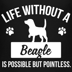 Dog shirt: Life without a Beagle is pointless Tee shirts - T-shirt Premium Enfant