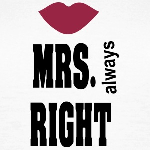mrs_right T-Shirts - Frauen T-Shirt