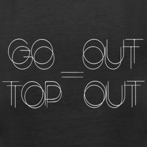 Go Out - Top Out (Double) - Frauen Premium Tank Top