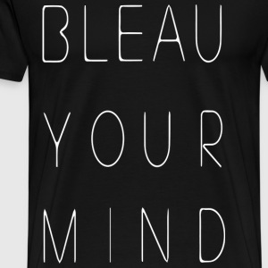 Bleau your mind - Männer Premium T-Shirt