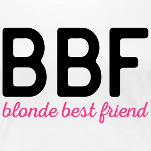 Blonde Best Friend Funny Quote T-shirts - Vrouwen Premium T-shirt