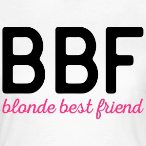 Blonde Best Friend Funny Quote T-shirts - T-shirt dam