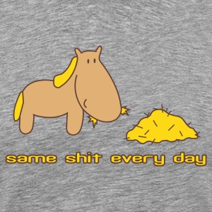 Egg yellow Same shit different day horse pony ride T-Shirts - Men's Premium T-Shirt
