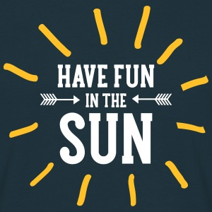 Have Fun In The Sun Tee shirts - T-shirt Homme