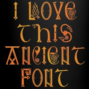 I love this ancient font - Full Colour Mug