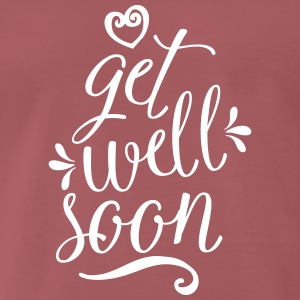 Get Well Soon T-Shirts - Men's Premium T-Shirt