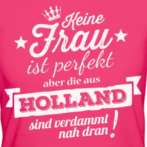 FAST PERFEKT-HOLLAND T-Shirts - Frauen Bio-T-Shirt