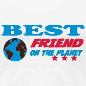 Best friend on the planet T-shirts - Vrouwen Premium T-shirt