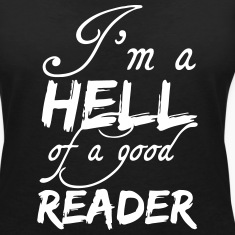 Hell of a good Reader T-Shirts