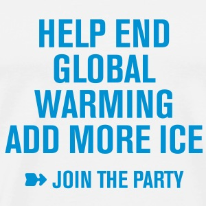 help end Global Warming Cocktails Party Klimawande - Männer Premium T-Shirt
