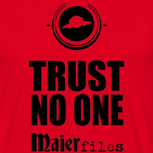 Trust No One!