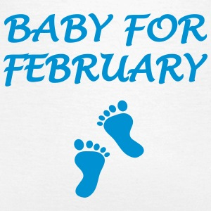 Baby for february T-shirts - Vrouwen T-shirt