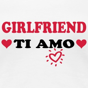 Girlfriend ti amo T-skjorter - Premium T-skjorte for kvinner