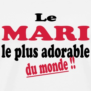 Le mari le plus adorable du monde T-Shirts - Men's Premium T-Shirt
